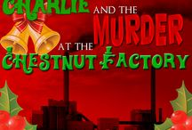 Charlie and the Murder at the Chestnut Factory / Charlie and the Murder at the Chestnut Factory by My Mystery Party at http://www.mymysteryparty.com/chandmuatchf.html.  A fun holiday murder mystery for personal events and corporate parties.