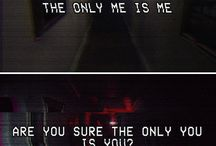 SILENT HILL / The only me is me. Are you sure the only you is you?