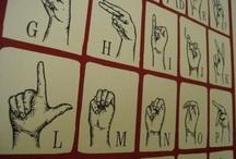 Sign Language / by Angela Peach