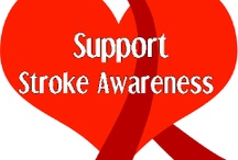 Stroke Awareness Posters & Info / by Gail Weeks