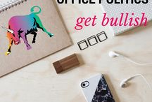 Office Politics || Get Bullish