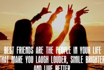 Best Friends!! / Quotes, Photos and much more!