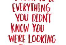 Quotes / by Liz Fischer