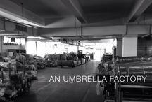 An Umbrella Factory