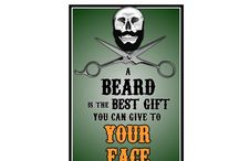 Beard Posters & Sayings / ABeard is the best Gift you can give to your Face