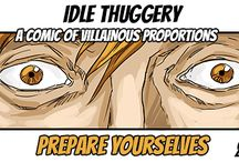 Idle Thuggery / An upcoming indie comic which focuses on the life of a villainous henchman.