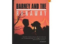 Barney and The Runaway / by Max Elliot Anderson