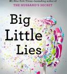 """If You Love 'Big Little Lies' / If you loved Liane Moriarty's 'Big Little Lies', check out the books listed on this board that """"feature family secrets, messy friendship dynamics, curve balls, and intricate plots."""" This list was posted on the BookBub Blog website. (For your convenience, by clicking on the book cover, it will automatically take you to Linkcat to order that particular item. You must be a member of the South Central Library System in order to place a hold.)"""