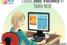 Latest Jobs Vacancy in Delhi NCR