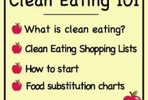 Clean eating  / by Tiffany Exline Hoyt