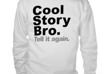 Cool Story Bro Tell It Again Sweater / Cool Story Bro Tell It Again Sweater