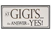 My favorite boys call me Gigi...