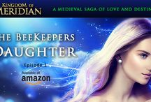 The Bee Keeper's Daughter / Board devoted to the Medieval Romance Saga, The Kingdom of Meridian by Shian Serei. Visit the official website at www.KingdomofMeridian.com