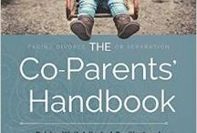 """""""The Co-Parents' Handbook"""" Blog / Blog posts and practical information on co-parenting, raising children in two-home families and adjusting post-separation/divorce."""