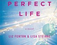You're Perfect Life / by Liz Fenton & Lisa Steinke