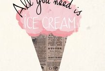 Ice Cream!! / Favourite Food!