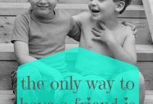 friendship quotes / by meggan mcginnis