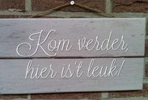 You're Welkom / Home Sweet Home / by Wilma