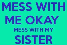 to my sissy