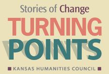 Turning Points / Turning Points: Stories of Change short films / by Kansas Humanities Council