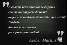 Escritos de Kleber Martins / https://www.facebook.com/klebermartinsfanpage/