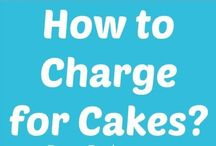How and what to charge for cakes