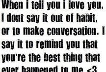 Love quotes / by Elisabeth Strief