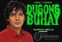 Dugong Buhay  / Dugong Buhay Philippine TV drama  / by Pinoy Favorites