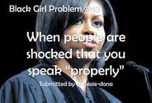 Black people problems