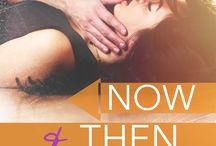 Now and Then / Now Series book 1
