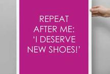 Great Shoe Quotes / by Soul of Africa