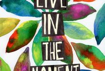 Mindfulness: Living in the Moment / by Nicole Martinez