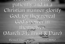 """March Quotes - Blessed Theresa / Quotes from Blessed Theresa Gerhardinger, foundress of the School Sisters of Notre Dame, for each day from """"Trust & Dare."""""""