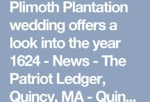 Plimoth In The Press / Everything you need to know about the who's, the when's, the why's, and the how's on Plimoth Plantaiton!