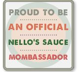 Nello's Sauce Mombassadors / A place to share our love, stories, and recipes!