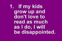 Reading! <3 :D / by Kelsey Ennis