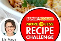 Family Dollar Recipe Challenge / by Beverly Oferrall