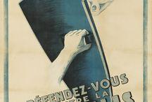 Propaganda, Public Health, Politics / Warnings, enlistment notices, propaganda.