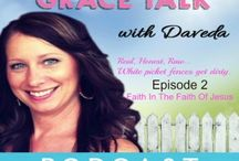 Grace Talk With Daveda / Daveda Schmidlin's podcast series