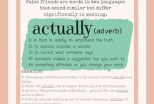False Friends / False Friends are words in two (or more) languages that sounds similar but differ significantly in meaning.