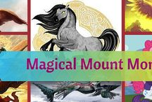 Magical Mounts Month / This is all about June, 2015: Magical Mount Month