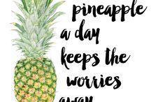 Pineapple quotes