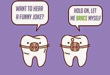 Dental Humor / Quotes