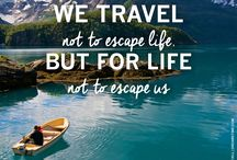 Travel Quotes / Verbal inspiration on why traveling is good for the mind, body and soul.