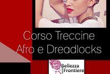 CORSO DI TRECCINE AFRO E DREADLOCKS