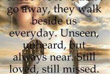 In Memory of my loved ones <3 / by Leigh Sauceda Hawkins