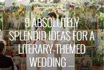 Literary Wedding Inspo / All the ways we can find to make your wedding a literary wonder.