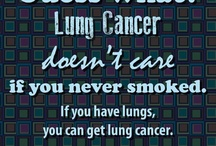 lung cancer / by Kelley Danielson