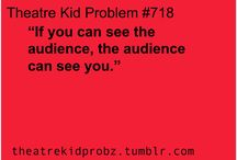 Theatre Kid Problems