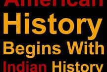 History of Us Native Americans / I truly respect the story of the true natives of this country. Their history is both glorious and sad. I am proud to have a small part of my Cherokee  ancestry tied with theirs.